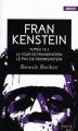Couverture Frankenstein, tomes 1 et 2 : La Tour de Frankenstein et Le Pas de Frankenstein Editions French pulp (Angoisse) 2017