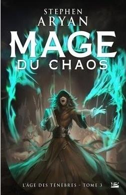 Mage du Chaos - Stephen Aryan