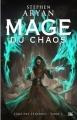 Couverture L'âge des ténèbres, tome 3 : Mage du Chaos Editions Bragelonne 2017