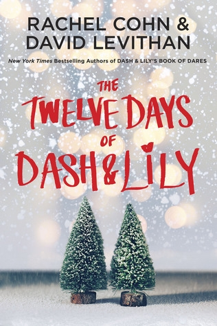 Couverture Dash & Lily's Book of Dares, tome 2 : The Twelve Days of Dash & Lily