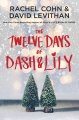 Couverture Dash & Lily, book 2: The Twelve Days of Dash & Lily Editions Knopf (Young Readers) 2016