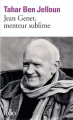 Couverture Jean Genet, menteur sublime Editions Folio  2013