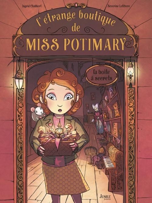 Couverture L'étrange boutique de Miss Potimary, tome 1 : La boîte à secret