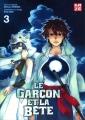 Couverture Le garçon et la bête, tome 3 Editions Kazé (Shônen) 2016