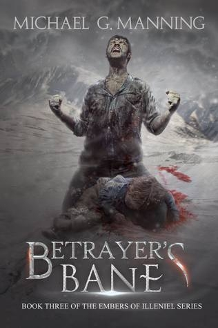 Couverture Embers of Illeniel, book 3: Betrayer's Bane