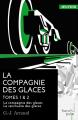 Couverture La compagnie des glaces, double, tomes 1 et 2 : La compagnie des glaces, Le sanctuaire des glaces Editions French pulp (Anticipation) 2016