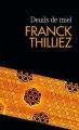 Couverture Franck Sharko, tome 2 : Deuils de miel Editions France Loisirs (Molécule) 2017