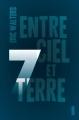 Couverture Sept, tome 1 : Entre ciel et terre Editions Fleurus 2017