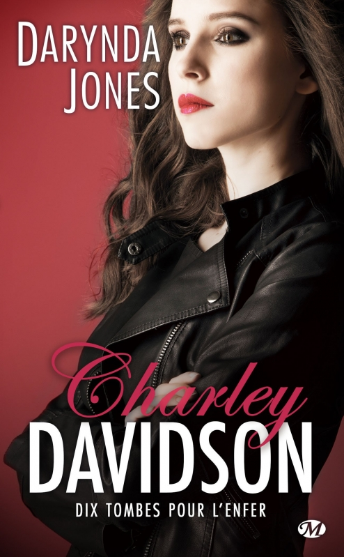 Couverture Charley Davidson, tome 10 : Dix tombes pour l'enfer