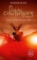 Couverture Fille des cauchemars, tome 2 : L'ordre de la dague noire Editions Le Livre de Poche 2017