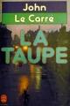 Couverture La trilogie de Karla, tome 1 : La Taupe Editions Le Livre de Poche 1983