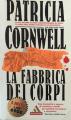 Couverture Kay Scarpetta, tome 05 : La séquence des corps Editions Mondadori 1997