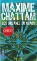 Couverture Le Cycle de l'homme et de la vérité, tome 1 : Les Arcanes du chaos Editions Pocket (Thriller) 2009