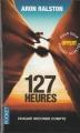 Couverture Plus fort qu'un roc / 127 heures Editions Pocket 2014