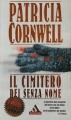 Couverture Kay Scarpetta, tome 06 : Une mort sans nom Editions Mondadori 1998