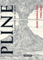 Couverture Pline, tome 1 : L'appel de Néron Editions Casterman (Sakka) 2017