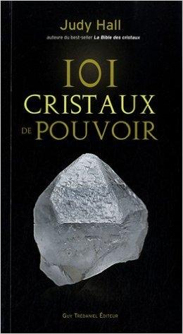Couverture 101 cristaux de pouvoir