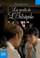 Couverture Les secrets de l'Intrépide Editions Folio  (Junior) 2007