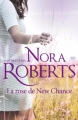Couverture La rose de New Chance Editions Harlequin (Nora Roberts) 2015
