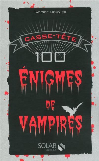 Couverture 100 énigmes de vampires