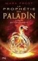 Couverture La prophétie du Paladin, tome 3 : Jeu dangereux Editions Pocket (Jeunesse) 2017