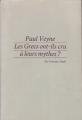 Couverture Les Grecs ont-ils cru à leurs mythes ? Editions Seuil 1983
