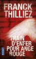 Couverture Franck Sharko, tome 1 : Train d'enfer pour ange rouge Editions Pocket 2016