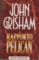 Couverture L'affaire Pélican Editions Mondadori 1992
