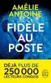 Couverture Fidèle au poste Editions Le Livre de Poche 2017