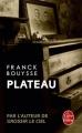 Couverture Plateau Editions Le Livre de Poche 2017
