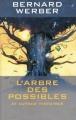 Couverture L'Arbre des possibles et autres histoires Editions France Loisirs 2003