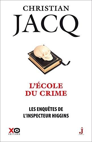 Couverture Les enquêtes de l'inspecteur Higgins, tome 23 : L'école du crime