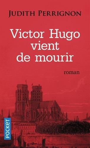 Couverture Victor Hugo vient de mourir