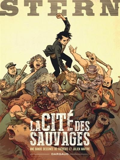 Couverture Stern, tome 2 : La cité des sauvages