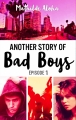 Couverture Another story of bad boys, tome 1 Editions Hachette (Bloom) 2017