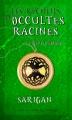 Couverture Les recueils d'occultes racines, tome 1 : Le livre d'Hélène Editions Mille Cent Quinze 2016