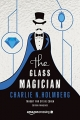Couverture The paper magician, tome 2 : The glass magician Editions Amazon Crossing 2017