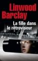 Couverture La fille dans le rétroviseur Editions France Loisirs (Thriller) 2016