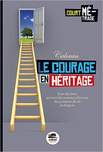 Couverture Le Courage en héritage