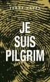 Couverture Je suis Pilgrim Editions Le Grand Livre du Mois 2014