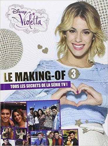 Couverture Violetta : Le making-of, saison 3