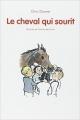 Couverture Le cheval qui sourit Editions L'École des loisirs (Mouche) 1992