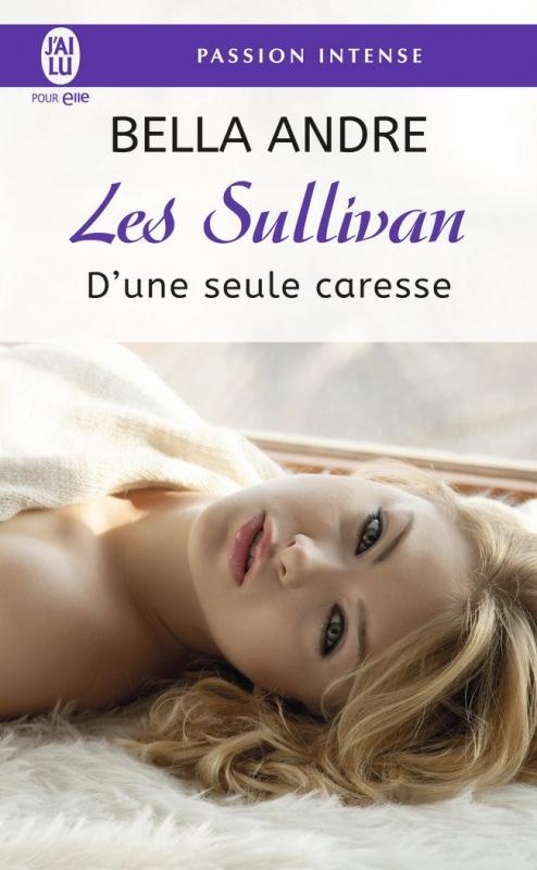 Couverture Les Sullivan, tome 7 : D'une seule caresse
