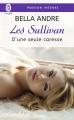 Couverture Les Sullivan, tome 7 : D'une seule caresse Editions J'ai Lu (Pour elle - Passion intense) 2017