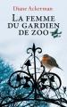 Couverture La femme du gardien de zoo Editions France Loisirs 2017