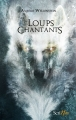 Couverture Les loups chantants Editions Scrineo 2016
