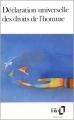 Couverture La déclaration universelle des droits de l'homme Editions Folio  1988