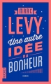 Couverture Une autre idée du bonheur Editions Pocket 2016