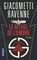 Couverture Commissaire Antoine Marcas, tome 01 : Le Rituel de l'ombre Editions Pocket (Thriller) 2016