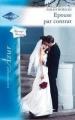 Couverture Epouse par contrat Editions Harlequin (Azur) 2009